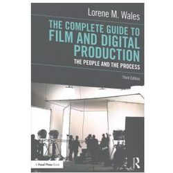 The Complete Guide To Film And Digital Production