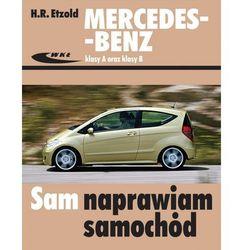 Mercedes-Benz klasy A (seria W 169) oraz klasy B (seria W 245). Sam naprawiam samochód - Wysyłka od 3,99 - porównuj ceny z wysyłką (opr. broszurowa)