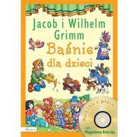 Książki dla dzieci, Jacob i Wilhelm Grimm. Baśnie dla dzieci + CD (opr. twarda)
