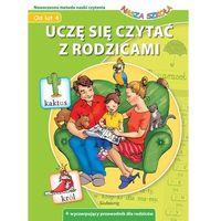 Książki dla dzieci, Uczę się czytać z rodzicami Nasza Szkoła (opr. miękka)