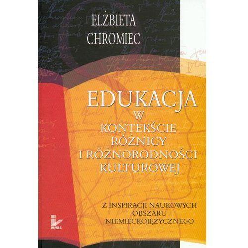 Pedagogika, Edukacja w kontekście różnicy i różnorodności kulturowej (opr. miękka)
