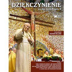 Dziękczynienie za dar Jana Pawła II (opr. twarda)