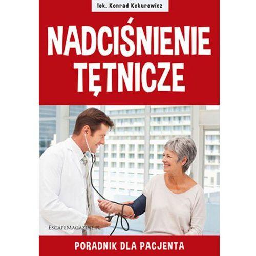 Książki medyczne, Nadciśnienie tętnicze Poradnik dla Pacjenta (opr. miękka)
