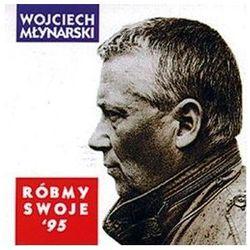 Róbmy swoje '95 (CD) - Wojciech Młynarski