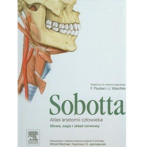 Książki medyczne, Atlas anatomii człowieka Sobotta. Tom 3. Głowa, szyja i układ nerwowy (opr. twarda)