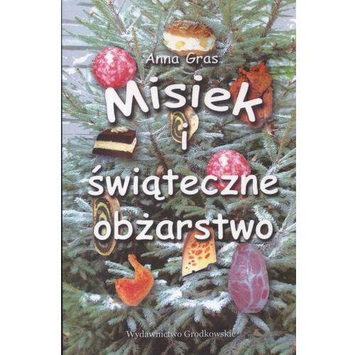 Książki dla dzieci, Misiek i świąteczne obżarstwo (opr. broszurowa)