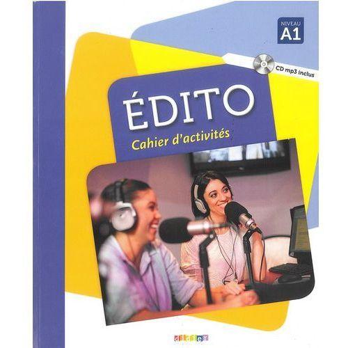 Książki do nauki języka, Edito A1 ćwiczenia+CD - Marie-Pierre Baylocq, Stéphanie Brémaud, Stefano Campopiano, Clara Cheilan (opr. miękka)