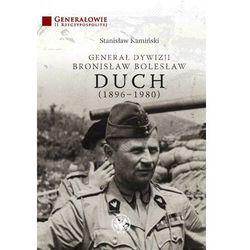 Generał dywizji Bronisław Bolesław Duch (1896-1980) - Stanisław Kamiński - ebook