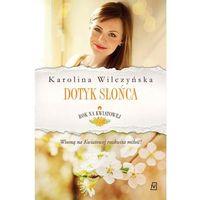 E-booki, Rok na Kwiatowej. Tom 3. Dotyk słońca - Karolina Wilczyńska (MOBI)