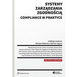 Systemy zarządzania zgodnością compliance w praktyce - Praca zbiorowa (opr. twarda)