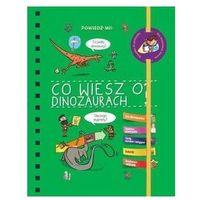 Pozostałe zabawki edukacyjne, Powiedz mi! Czy wiesz o dinozaurach?