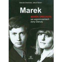 Marek Marek Grechuta we wspomnieniach żony Danuty (opr. twarda)