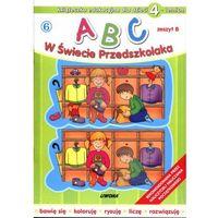 Książki dla dzieci, ABC w świecie przedszkolaka dla dzieci 4-letnich (opr. broszurowa)