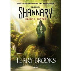 Czarne ostrze. Obrońcy Shannary - Terry Brooks (opr. miękka)