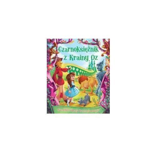 Książki dla dzieci, Czarnoksiężnik z Krainy Oz w.2107 - Melanie Joyce (opr. twarda)