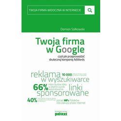 Twoja firma w Google - Damian Sałkowski - ebook
