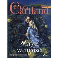Ukryci w miłości - Ponadczasowe historie miłosne - Barbara Cartland (MP3)
