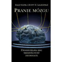 E-booki, Pranie mózgu, Uwodzicielska moc (bezmyślnych) neuronauk