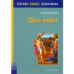 Quo vadis. Lektura dobrze opracowana (opr. miękka)