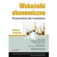 Biblioteka biznesu, Wskaźniki ekonomiczne. przewodnik dla inwestora (opr. broszurowa)