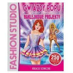 Fashion Studio. Gwiazdy Popu. Naklejkowe projekty praca zbiorowa