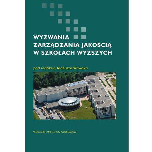 Pedagogika, Wyzwania zarządzania jakością w szkołach wyższych (opr. twarda)