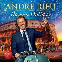 Pozostała muzyka poważna, Andre Rieu - Roman Holiday (Polska cena)