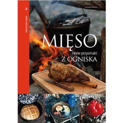 Mięso i inne przysmaki z ogniska (opr. twarda)