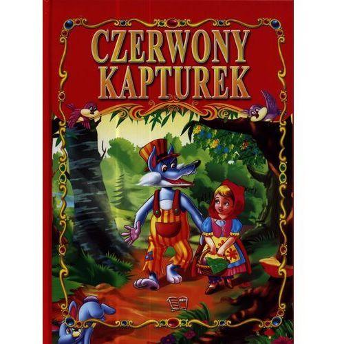 Książki dla dzieci, CZERWONY KAPTUREK (opr. twarda)