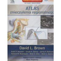 Książki o zdrowiu, medycynie i urodzie, Atlas znieczulenia regionalnego (opr. twarda)
