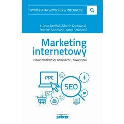 Twoja firma widoczna w internecie Marketing internetowy - Łukasz Kępiński - ebook