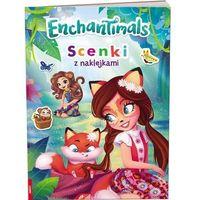Książki dla dzieci, Enchantimals. Scenki z naklejkami (opr. miękka)