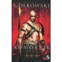 Książki fantasy i science fiction, Komornik Tom 3 Kant - Michał Gołkowski DARMOWA DOSTAWA KIOSK RUCHU (opr. miękka)
