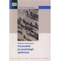 Socjologia, Krótkie wykłady z psychologii Przewodnik po psychologii społecznej (opr. miękka)