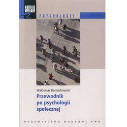 Krótkie wykłady z psychologii Przewodnik po psychologii społecznej (opr. miękka)