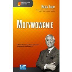 Motywowanie (audiobook CD) - Brian Tracy