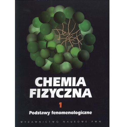 Chemia, Chemia fizyczna t.1 (opr. broszurowa)