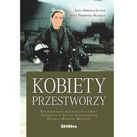 E-booki, Kobiety przestworzy. Refleksyjność biograficzna kobiet służących w Siłach Powietrznych Polski i Wielkiej Brytanii