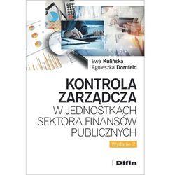 Kontrola zarządcza w jednostkach sektora finansów publicznych (opr. broszurowa)