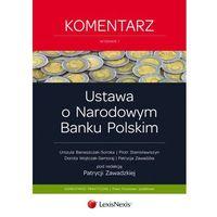Książki popularnonaukowe, Ustawa o Narodowym Banku Polskim Komentarz - wyślemy dzisiaj, tylko u nas taki wybór !!! (opr. miękka)