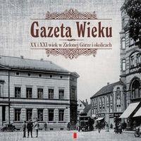 E-booki, Gazeta Wieku XX i XXI wiek w Zielonej Górze i okolicach. J0622-RPK