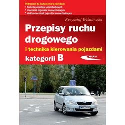 Przepisy ruchu drogowego i technika kierowania pojazdami kategorii B (opr. broszurowa)