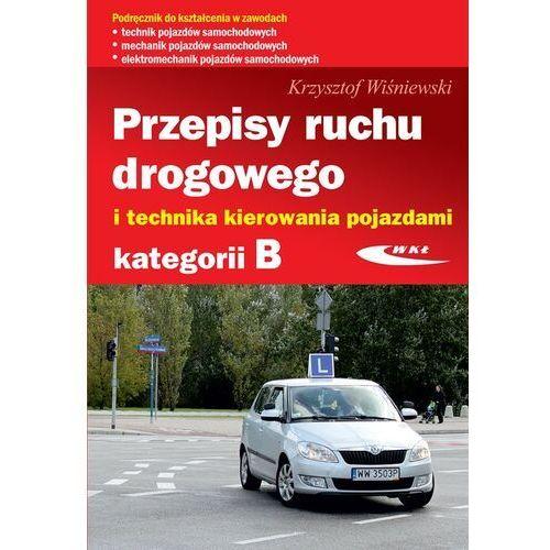 Biblioteka motoryzacji, Przepisy ruchu drogowego i technika kierowania pojazdami kategorii B (opr. broszurowa)