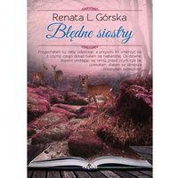Literatura kobieca, obyczajowa, romanse, Błędne siostry (opr. broszurowa)
