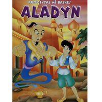 Książki dla dzieci, Przeczytaj mi bajkę Aladyn - Wydawnictwo Olesiejuk (opr. miękka)