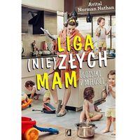 E-booki, Liga (nie)złych mam. Egoistki z miłości - Avital Norman Nathman (MOBI)