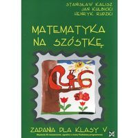 Matematyka, MATEMATYKA NA 6 KL.5-NOWI (opr. miękka)