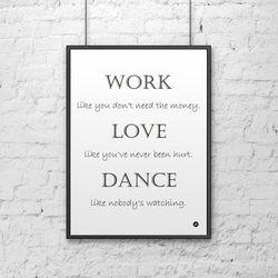 Plakat dekoracyjny 50x70 cm WORK LOVE DANCE biały by DekoSign