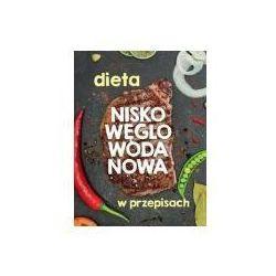 Dieta nisko węglowodanowa (opr. twarda)
