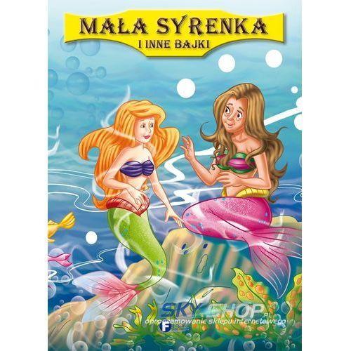 Literatura młodzieżowa, Mała Syrenka i inne bajki (opr. twarda)